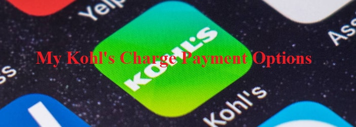 My Kohls Charge Payment Options