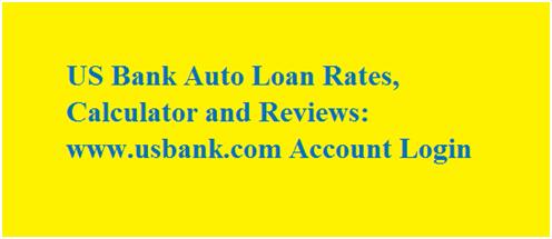 Manage US Bank Auto Loan