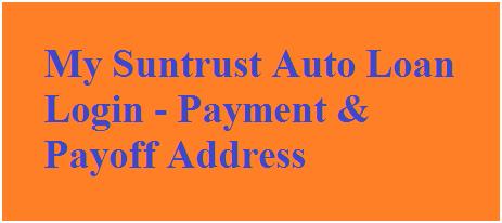 My Suntrust Auto Loan Login