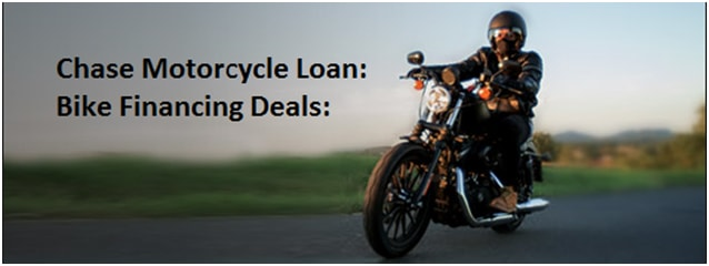 Chase Motor Cycle Loans