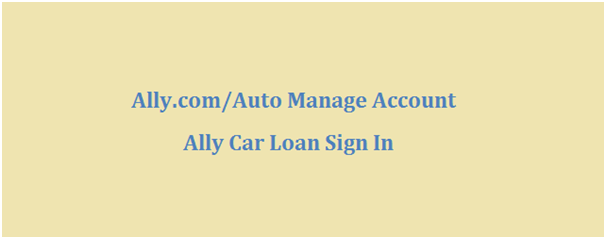 Ally Car Loan Sign In