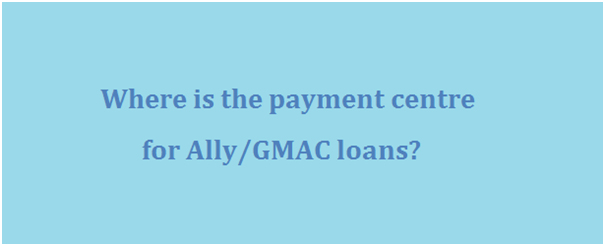 Ally-GMAC Payment Centre